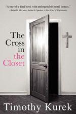 Cross in the Closet