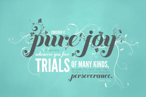 Consider it pure joy when faced with trials